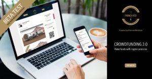 LE CROWDFUNDING 3.0 ARRIVE EN FRANCE –  LEVEZ DES FONDS GRÂCE A LA TECHNOLOGIE BLOCKCHAIN