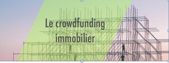 Les critères de sélection d'un projet de crowdfunding immobilier